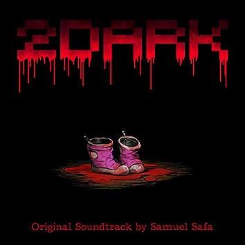 2Dark (Original Game Soundtrack)