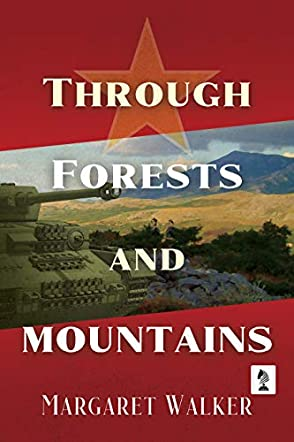 Through Forests and Mountains