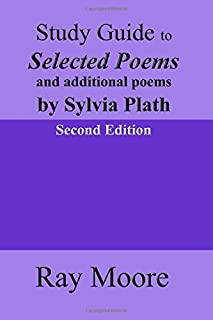 Study Guide to Selected Poems and additional poems by Sylvia Plath