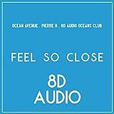 Feel So Close (8D Audio)