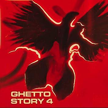Ghetto Story 4