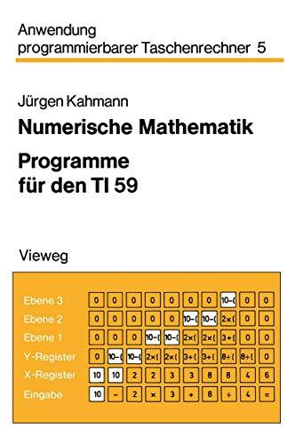 Numerische Mathematik (Anwendung programmierbarer Taschenrechner, Band 5)
