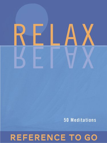 Relax: Reference to Go: 50 Meditations (English Edition)