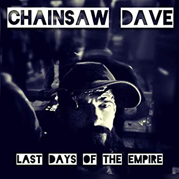 Last Days of the Empire