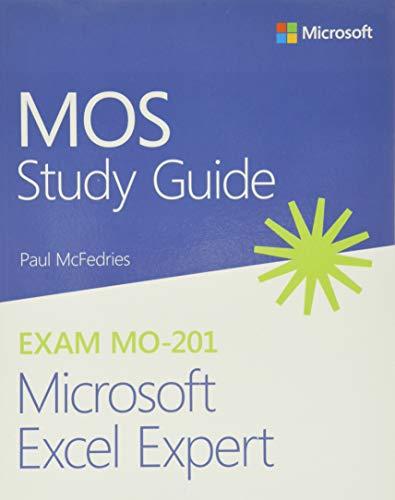 MOS Study Guide for Microsoft Excel Expert Exam MO-201