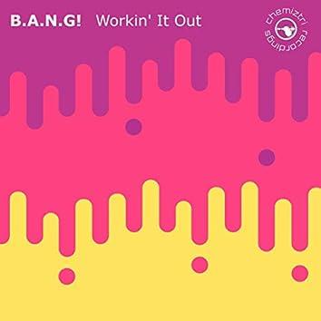 Workin' It Out (Club Mix)