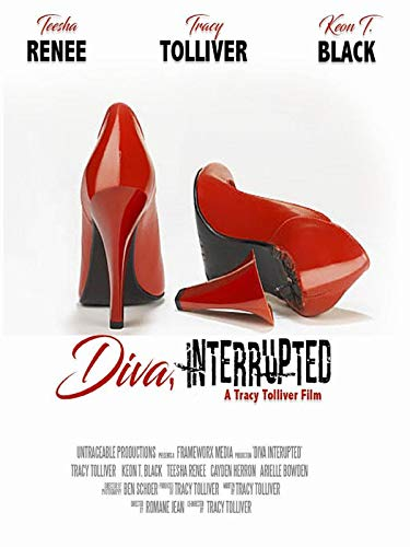 Diva Interrupted, A Tracy Tolliver Film