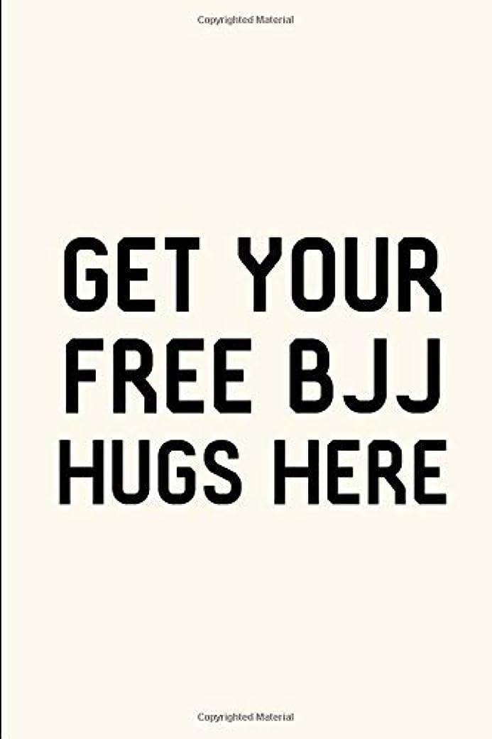 瞳に対してグレートバリアリーフGet Your Free BJJ Hugs Here Brazilian Jiu-Jitsu Cute Training MMA Writing Ruled Notebook: Blank Lined Journal