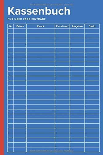Kassenbuch: für Vereine, Selbstständige, Gastronomen und als Haushaltsbuch (für über 2500 Einträge auf 100 Seiten)