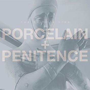 Porcelain + Penitence