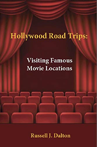 Hollywood Road Trips: Visiting Famous Hollywood Movie Locations (English Edition)