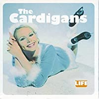 Life by CARDIGANS (1996-02-20)