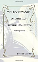 The Pocket Book of Irish Law: The Irish Legal system for Beginners