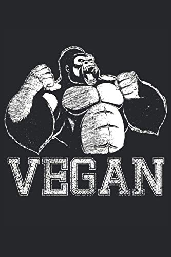 Vegan Gorilla: Cool Novelty Gift for Vegetarian ~ Small Lined Notebook (6'' X 9')