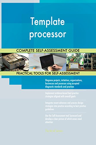 Template processor All-Inclusive Self-Assessment - More than 650 Success Criteria, Instant Visual Insights, Comprehensive Spreadsheet Dashboard, Auto-Prioritized for Quick Results