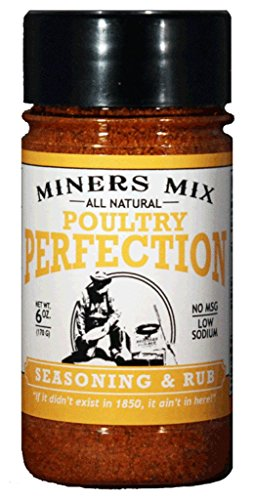 Miners Mix All Natural Poultry Perfection Low Salt Seasoning Dry Rub Blend for Oven Roasted, BBQ,...
