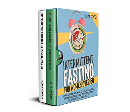 INTERMITTENT FASTING FOR WOMEN OVER 50 (2 BOOKS IN 1): For a Healthy and Rapid Weight Loss. Intermittent Fasting Guidelines and 100+ Easy and Delicious ... Vegetarian and Carnivores. (English Edition)