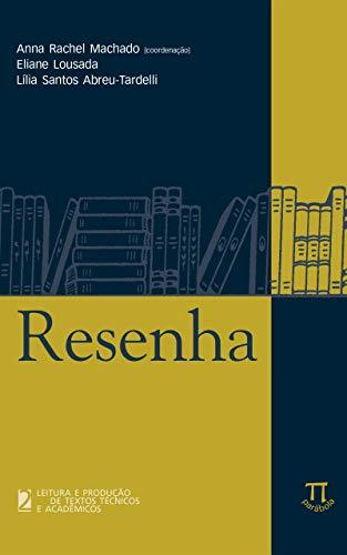 Resenha (Leitura e produção de textos técnicos e acadêmicos Livro 2)