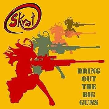Bring Out The Guns