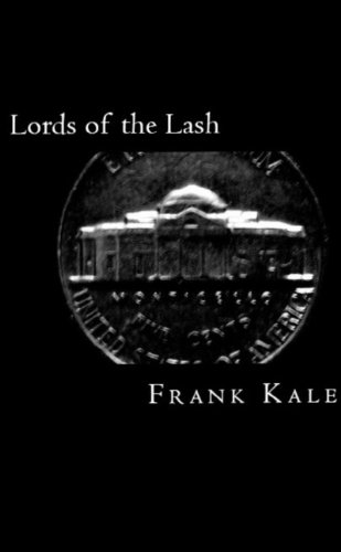 Book: Lords of the Lash by Frank Kale