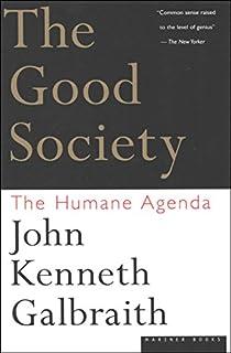 The Good Society: The Human Agenda (B003UHVNRY) | Amazon price tracker / tracking, Amazon price history charts, Amazon price watches, Amazon price drop alerts