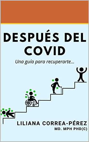 Despues del COVID: Una guía para recuperarte (Spanish Edition)