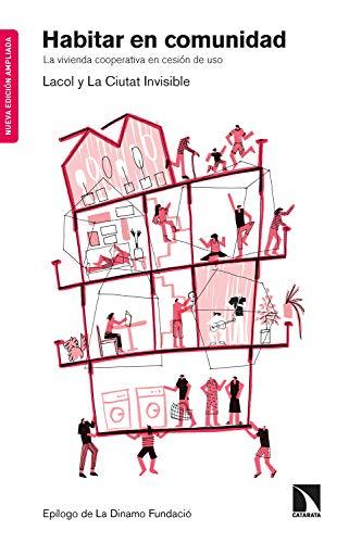 Habitar en comunidad: La vivienda cooperativa en cesión de uso (Mayor nº 763) eBook: La ciutat invisible, Lacol: Amazon.es: Tienda Kindle