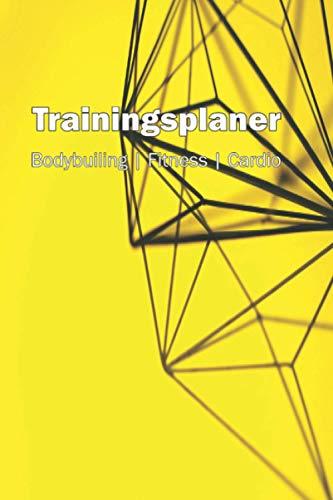 Trainingsplaner Bodybuilding | Fitness | Cardio: A5 (6x9) 120 Seiten mit Vorlagen zum ausfüllen und Liste mit Übungen für zuhause