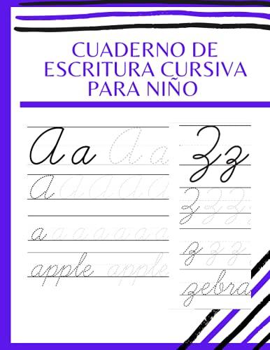 CUADERNO DE ESCRITURA CURSIVA PARA NIÑO: Primeros Ejercicios De Escritura Para Aprender El Alfabeto ,Libros en Español Para Niños de 3-5 Años, cuaderno Preescolar ,mi cuaderno de actividades.