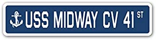 USS MIDWAY CV 41 Street Sign us navy ship veteran sailor gift