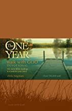 The One Year Walk with God Devotional: 365 Daily Bible Readings to Transform Your Mind (Walk Thru the Bible)