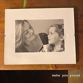 Make You Proud