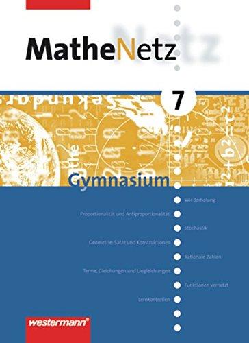 MatheNetz / Allgemeine Ausgabe für das 7. bis 10. Schuljahr: MatheNetz SI - Band 7 - 10. Allgemeine Ausgabe 2003: Schülerband 7