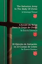 The Salvation Army in the Body of Christ, L'Armee Du Salut Dans Le Corps De Christ, El Ejercito De Salvacion En El Cuerpo De Cristo (English, French and Spanish Edition)
