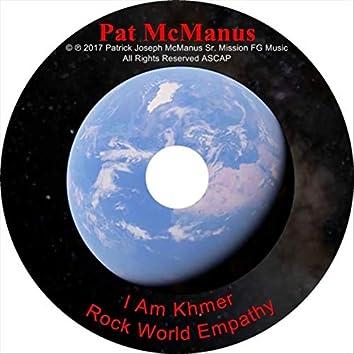 I Am Khmer (Rock World Empathy)