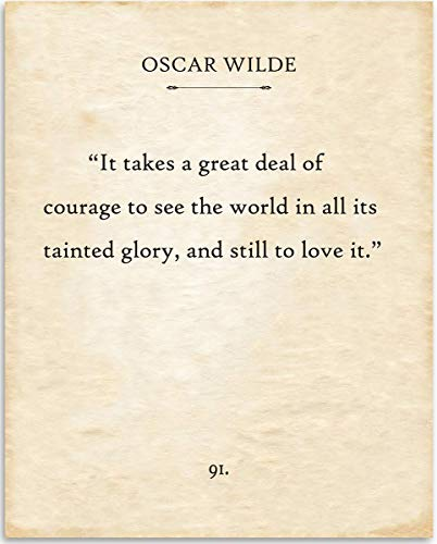 Oscar Wilde - It Takes A Great Deal of Courage - 11x14 Unframed Typography Book Page Print - Great Motivational and Inspirational Gift and Decor for Home and Office Under $15
