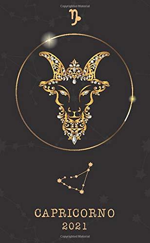 Capricorno 2021: Agenda settimanale 2021 | Astrologia Segno zodiacale | Piccolo formato (10x16,5 cm) | Da notare tutti gli appuntamenti da gennaio a dicembre 2021 | 112 pagine | Italiana