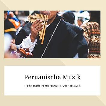 Peruanische Musik – Traditionelle Panflötenmusik, Okarina Musik