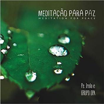 Meditação para Paz (Meditation for Peace)