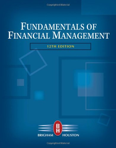 Fundamentals of Financial Management (with Thomson ONE -...