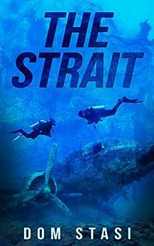 [Dom Stasi]のThe Strait (English Edition)