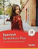 Hueber Sprachkurs Plus Spanisch – Premiumausgabe: Für Anfänger und Wiedereinsteiger / Buch mit Audios und Videos online, Online-Übungen und LEO-Onlinekurs