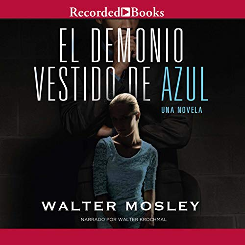 El Demonia Vestido de Azul [Devil in a Blue Dress] (Texto Completo) audiobook cover art