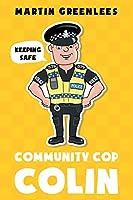 Community Cop Colin: Keeping Safe