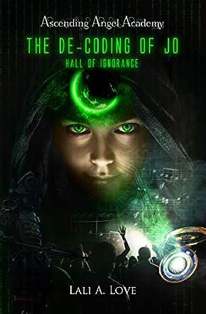 The De-Coding of Jo: Hall of Ignorance