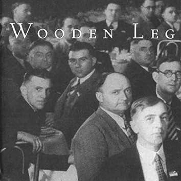 Wooden Leg (25th Anniversary Deluxe Reissue)
