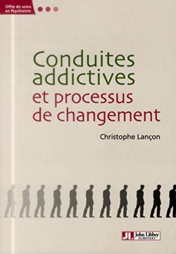 Conduites addictives et processus de changement