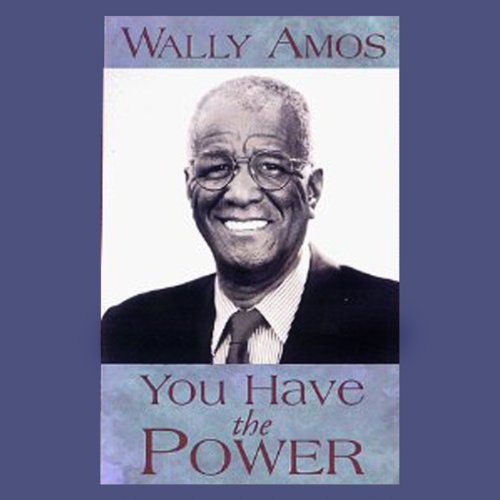 You Have the Power                   By:                                                                                                                                 Wally Amos                               Narrated by:                                                                                                                                 Wally Amos                      Length: 1 hr and 45 mins     3 ratings     Overall 3.0