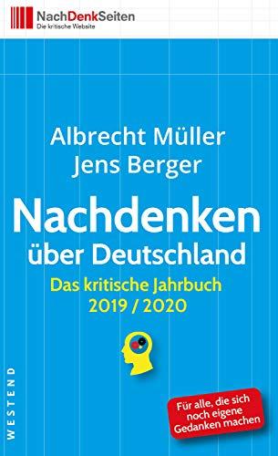 Nachdenken über Deutschland: Das kritische Jahrbuch 2019/2020