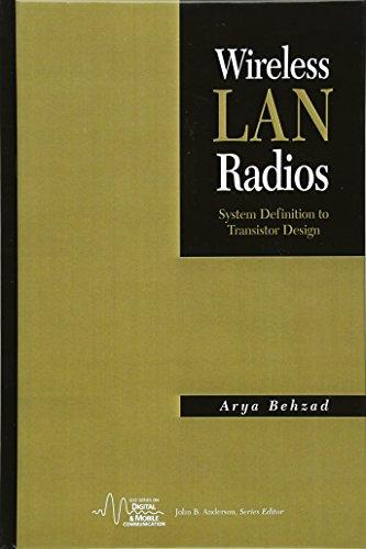 Wireless LAN Radios: System Definition to Transistor Design (IEEE Press Series on Digital & Mobile Communication)